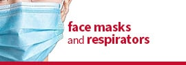 Click here to view a wide selection of facial masks and respirators